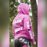 Earn your body – Pink Hoodie – Back